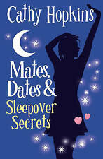 Mates, Dates and Sleepover Secrets Bk. 4 NEW BOOK by Cathy Hopkins (P/B 2007)