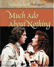 Oxford School Shakespeare - Much Ado About Nothing (2004) - Used - Trade Pa