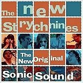 The New Strychnines - New Original Sonic Sound (CD). NEW (Sonics, Garage Rock)