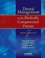 Little and Falace's Dental Management of the Medically Compromised Patient, 7e