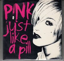 "CD SP  PINK  ""JUST LIKE A PILL"""
