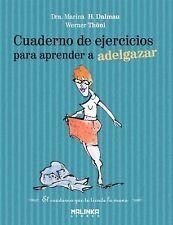 Cuaderno de ejercicios para aprender a adelgazar (Spanish Edition)