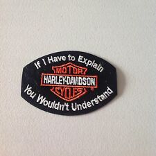 Harley Davidson medium if I have to explain patch