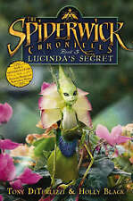 SPIDERWICK Lucinda'S SECRET con Holly Nero, Tony DiTerlizzi NUOVO LIBRO