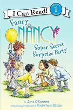 Fancy Nancy: Super Secret Surprise Party (I Can Read Book 1)-ExLibrary