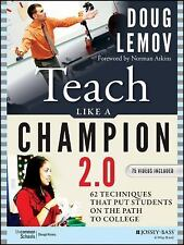 Teach Like a Champion 2. 0 : Techniques That Put Students on the Path to...