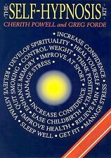 Self-Hypnosis Book -Discover Power of Hypnotherapy to Improve Life FIRST EDITION