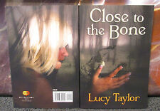 LUCY TAYLOR Close to the Bone 2013 Collection of Ten Stories SIGNED!