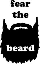 "Fear The Beard Vinyl Decal Sticker Truck Window- 6"" Tall White Color"