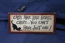 Cats Are Like Potato Chips... Cat Lover Wall Decor