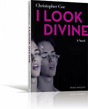 I Look Divine by Christopher Coe (Paperback, 2013)