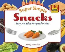 Super Simple Snacks: Easy No-bake Recipes for Kids (Super Simple Cooki-ExLibrary