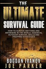 Survival and Prepping: Survival : The Ultimate Survival Guide - How to...