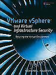 VMware vSphere and Virtual Infrastructure Security: Securing the Virtu-ExLibrary