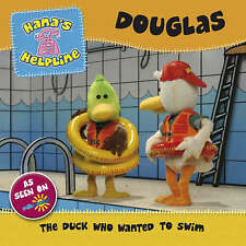Hana's Helpline DOUGLAS: The Duck who Wanted to Swim, , New Book