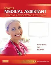 Today's Medical Assistant: Clinical & Administrative Procedures (2nd edition)
