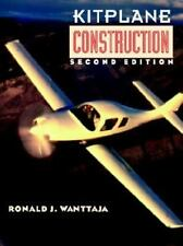 Kitplane Construction by Ronald J. Wanttaja (1996, Hardcover)