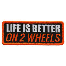 Life Is Better On 2  IRON ON 4 inch MC FUNNY BIKER PATCH