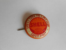 Vintage Shell Oil Gas Co Curb The Limit Club Safety First Advertising Pinback