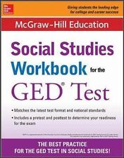 McGraw-Hill Education Social Studies Workbook for the GED Test by McGraw-Hill...