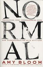 Normal: Transsexual CEOs, Crossdressing Cops, and Hermaphrodites with Attitude