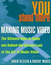 You Stand There: Making Music Video