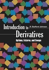 Introduction to Derivatives: Options, Futures, and Swaps, Johnson, R. Stafford,