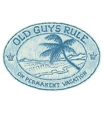 """OLD GUYS RULE """" ON PERMANENT VACATION """" """"LIVING THE GOOD LIFE"""" BEACH PALM S/S 3X"""