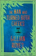 The Man Who Turned Both Cheeks: A Novel (A Shadrack Myers Mystery), Royes, Gilli