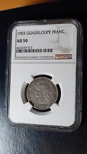 1903 1 Franc Guadeloupe NGC AU 50 Coin RARE COIN IN THIS GRADE