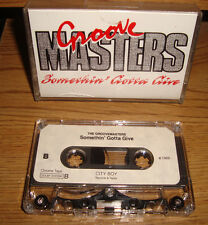 GROOVE MASTERS + SOMETHIN' GOTTA GIVE + DEMO 1989 ROCK FUNK VERY RARE CASSETTE