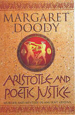 Aristotle and Poetic Justice by Margaret Anne Doody (Hardback, 2002)