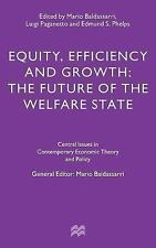 Central Issues in Contemporary Economic Theory and Policy: Equity, Efficiency...