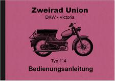 Due RUOTE Unione DKW Victoria tipo modello 114 CICLOMOTORE manuale d'uso manuale