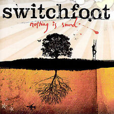 Nothing Is Sound by Switchfoot (CD, Sep-2005, Sparrow Records) Brand NEW!!