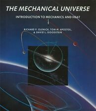The Mechanical Universe: Introduction to Mechanics and heat (HC)