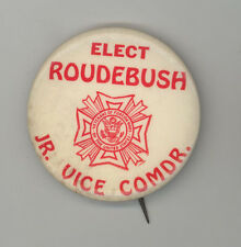 AMERICAN LEGION VFW Pinback BUTTON Pin POLITICAL Roudebush VICE COMMANDER