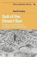 Salt of the Desert Sun: A History of Salt Production and Trade in the Central Su