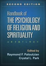 Handbook of the Psychology of Religion and Spirituality, Second Edition...