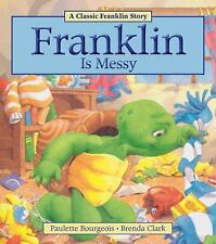 Franklin: Franklin Is Messy by Paulette Bourgeois (2013, Paperback)