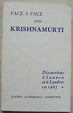 Face à Face avec KRISHNAMURTI discussions éd Saanen Gatherings Committee 1967