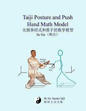 Taiji Posture and Push Hand Math Model by Jie Gu (2014, Paperback)