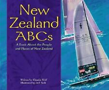 New Zealand ABCs: A Book About the People and Places of New Zealand (Country ABC