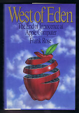 WEST OF EDEN THE END OF INNOCENCE AT APPLE COMPUTER by Frank Rose - 1989