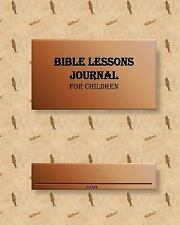 Bible Lessons Journal for Children : Fishers of Men by Alice Kennedy (2014,...