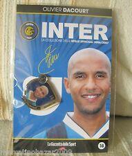 INTER La Collezione Delle Spille Ufficiali 2006/2007 OLIVIER DACOURT (18)