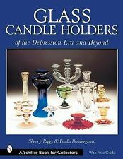 Glass Candle Holders of the Depression (Schiffer Book for Collectors)-ExLibrary