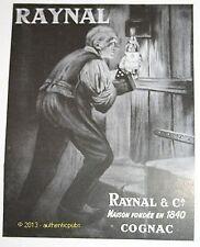 PUBLICITE COGNAC RAYNAL MAISON FONDEE EN 1840 ORIGINAL FRENCH AD ADVERT DE 1950