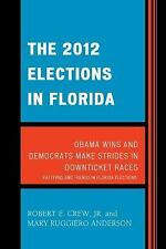 Patterns and Trends in Florida Elections: 2012 Elections in Florida : Obama...