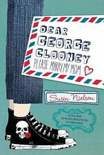 Dear George Clooney: Please Marry My Mom-ExLibrary